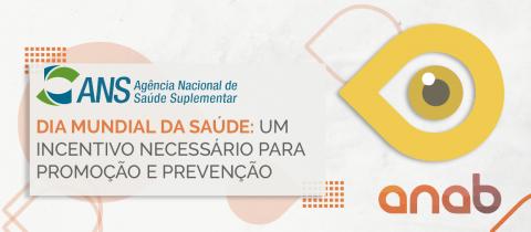 Dia Mundial da Saúde: um incentivo necessário para promoção e prevenção