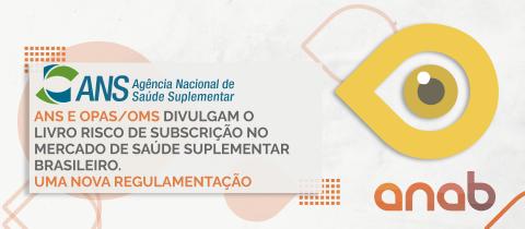ANS e OPAS/OMS divulgam o livro Risco de Subscrição no Mercado de Saúde Suplementar Brasileiro – Uma Nova Regulamentação