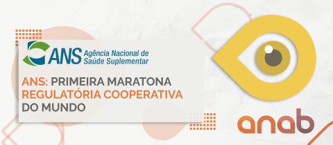 ANS: primeira maratona regulatória cooperativa do mundo