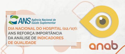 Dia Nacional do Hospital (02/07): ANS reforça importância da análise de indicadores de qualidade