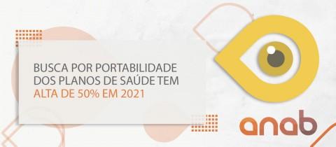 Busca por portabilidade dos planos de saúde tem alta de 50% em 2021